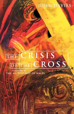 Crisis of the Cross: Challenge of the Easter Story