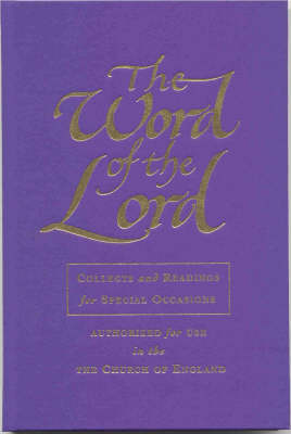 The Word of the Lord: Collects and Readings for Special Occasions