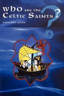 Who are the Celtic Saints?