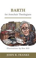 Barth for Armchair Theologians